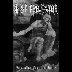Wisp Projector - Humanity's Crawl to Demise