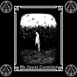 Witchbones - We Haunt Ourselves