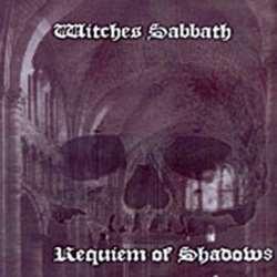 Witches' Sabbath (USA) - Requiem of Shadows