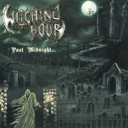 Witching Hour (DEU) - Past Midnight...