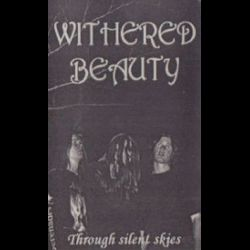 Withered Beauty - Through Silent Skies