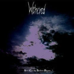 Withered (ISL) - How Can the Hollow Dream...?