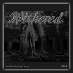Reviews for Withered (USA) - 2004 Demo