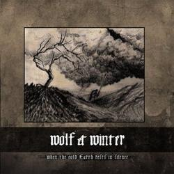Wolf & Winter - When the Cold Earth Rests in Silence