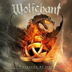 Wolfchant - Embraced by Fire