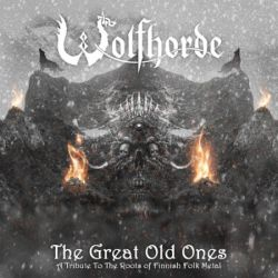 Wolfhorde - The Great Old Ones (A Tribute to the Roots of Finnish Folk Metal)