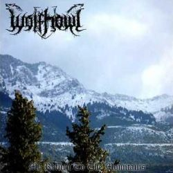 Wolfhowl - My Return to the Mountains