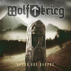 Wolfkrieg - Blood and Honour