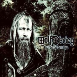 Reviews for Wolfkrieg - Born in the Dark Ages