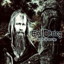 Wolfkrieg - Born in the Dark Ages