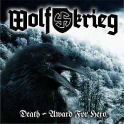Reviews for Wolfkrieg - Death - Award for Hero