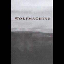 Wolfmachine - Wolfmachine