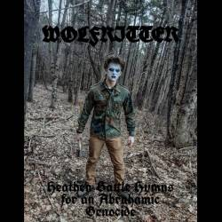 WolfRitter - Heathen Battle Hymns for an Abrahamic Genocide