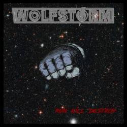 Wolfstorm - Run, Kill, Destroy
