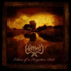 Wolfthorn (GBR) - Echoes of a Forgotten Past