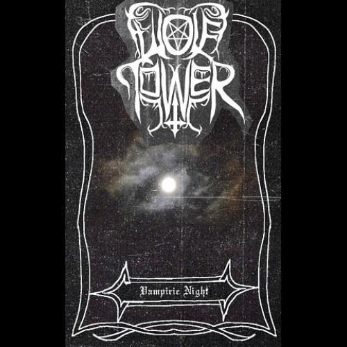 Wolftower - Vampiric Night