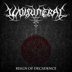 Wolfuneral - Reign of Decadence