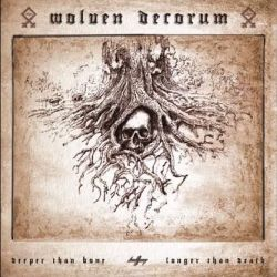 Review for Wolven Decorum - Deeper Than Bone, Longer Than Death