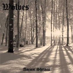Wolves (GBR) - Ancient Shrines