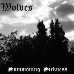 Wolves (GBR) - Summoning Sickness