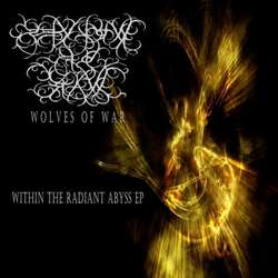 Wolves of War - Within the Radiant Abyss