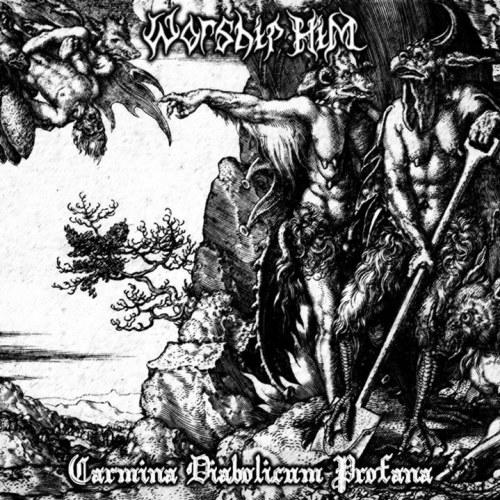 Reviews for Worship Him - Carmina Diabolicum Profana