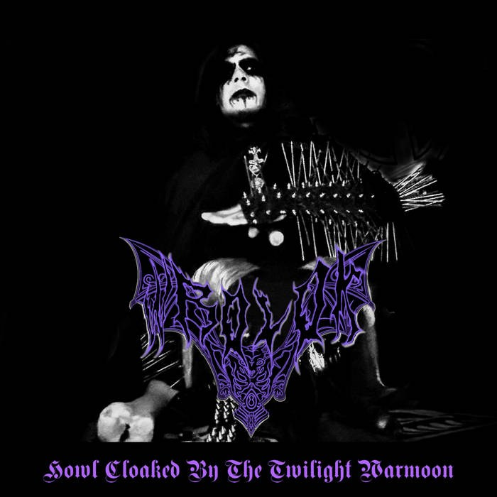 Wrolok - Howl Cloaked by the Twilight Warmoon