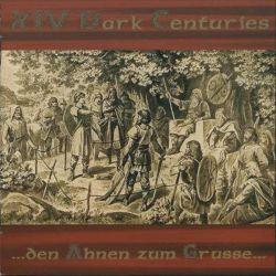 Reviews for XIV Dark Centuries - ...den Ahnen zum Grusse...