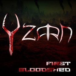 Yzarn - First Bloodshed