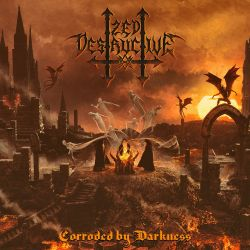 Review for Zed Destructive - Corroded by Darkness