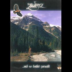 Zwenz - ...und So Denket Zurueck!