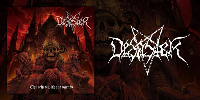 """Desaster premiere another song from their upcoming album, """"Churches without Saints"""""""