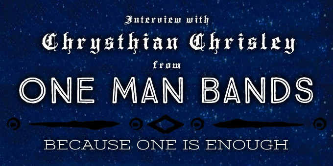 """Interview with Chrysthian Chrisley from the """"One Man Bands"""" YouTube channel"""