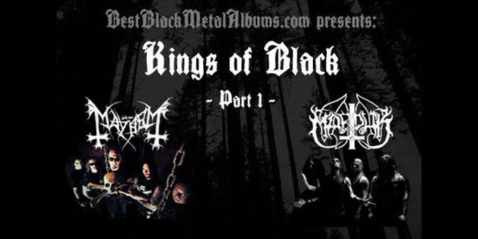 Kings of Black I: Marduk & Mayhem