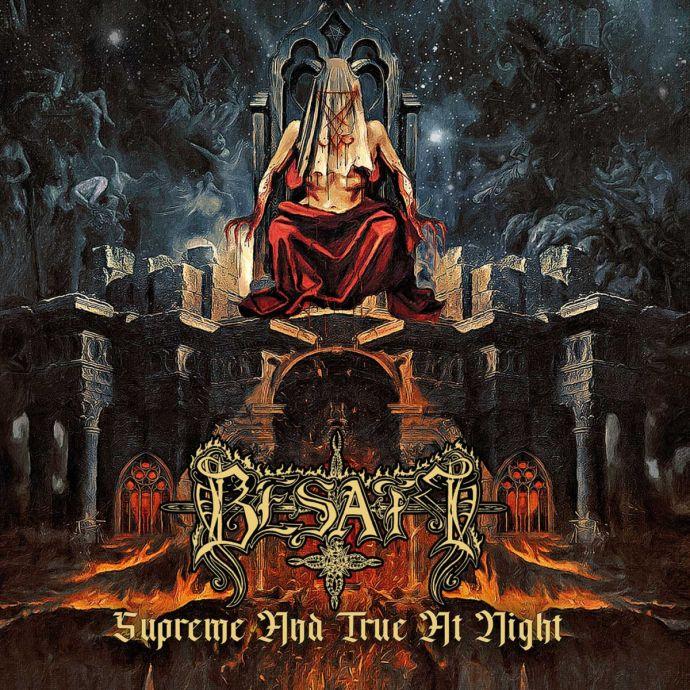 Besatt Supreme And True At Night